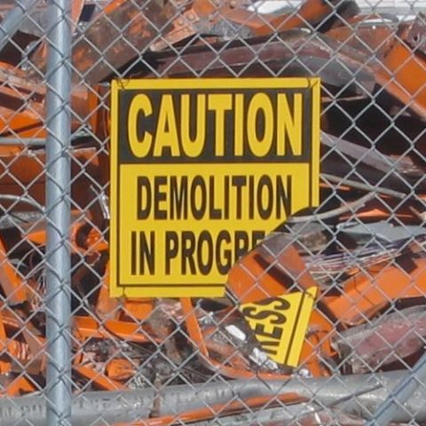 Image of demolition in progress sign